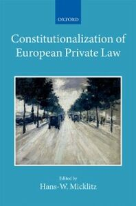 Foto Cover di Constitutionalization of European Private Law: XXII/2, Ebook inglese di  edito da OUP Oxford