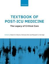 Textbook of Post-ICU Medicine: The Legacy of Critical Care