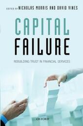 Capital Failure: Rebuilding Trust in Financial Services