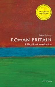 Foto Cover di Roman Britain: A Very Short Introduction, Ebook inglese di Peter Salway, edito da OUP Oxford