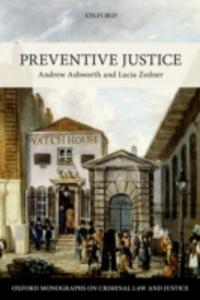 Ebook in inglese Preventive Justice Ashworth, Andrew , Zedner, Lucia