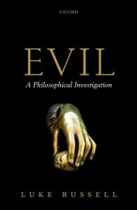 Ebook in inglese Evil: A Philosophical Investigation Russell, Luke