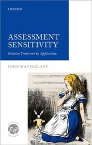 Ebook in inglese Assessment Sensitivity: Relative Truth and its Applications MacFarlane, John