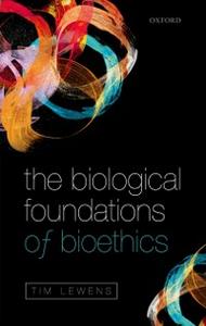 Ebook in inglese Biological Foundations of Bioethics Lewens, Tim