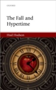 Foto Cover di Fall and Hypertime, Ebook inglese di Hud Hudson, edito da OUP Oxford