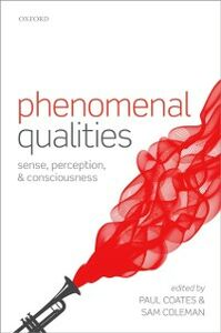 Ebook in inglese Phenomenal Qualities: Sense, Perception, and Consciousness -, -