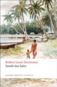 Foto Cover di South Sea Tales, Ebook inglese di Robert Louis Stevenson, edito da OUP Oxford