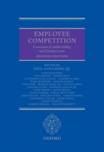 Foto Cover di Employee Competition: Covenants, Confidentiality, and Garden Leave, Ebook inglese di  edito da OUP Oxford