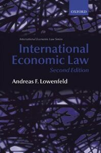 Ebook in inglese International Economic Law Lowenfeld, Andreas F.