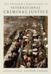 Foto Cover di Oxford Companion to International Criminal Justice, Ebook inglese di  edito da OUP Oxford