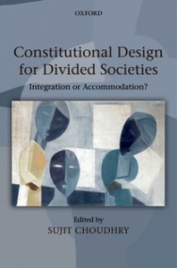 Ebook in inglese Constitutional Design for Divided Societies: Integration or Accommodation? -, -
