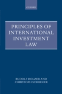 Ebook in inglese Principles of International Investment Law Dolzer, Rudolf , Schreuer, Christoph