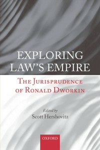 Ebook in inglese Exploring Law's Empire: The Jurisprudence of Ronald Dworkin -, -