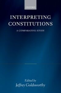 Ebook in inglese Interpreting Constitutions: A Comparative Study