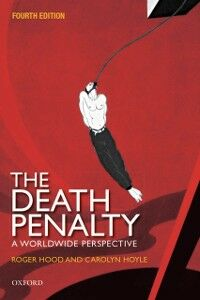 Ebook in inglese Death Penalty: A Worldwide Perspective Hood CBE QC (Hon) DCL FBA, Roger , Hoyle, Carolyn