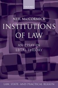 Ebook in inglese Institutions of Law: An Essay in Legal Theory MacCormick, Neil