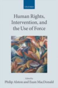 Ebook in inglese Human Rights, Intervention, and the Use of Force