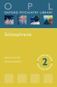 Ebook in inglese Schizophrenia Buckley, Peter F. , Castle, David J.
