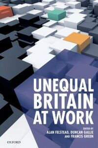 Ebook in inglese Unequal Britain at Work -, -