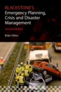 Ebook in inglese Blackstone's Emergency Planning, Crisis and Disaster Management Dillon, Brian