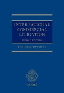 Foto Cover di International Commercial Litigation, Ebook inglese di Richard Fentiman, edito da OUP Oxford