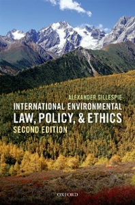 Ebook in inglese International Environmental Law, Policy, and Ethics Gillespie, Alexander