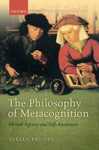 Ebook in inglese Philosophy of Metacognition: Mental Agency and Self-Awareness Proust, Jo&euml , lle