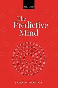 Ebook in inglese Predictive Mind Hohwy, Jakob