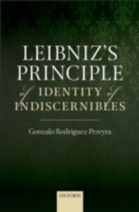 Ebook in inglese Leibnizs Principle of Identity of Indiscernibles Rodriguez-Pereyra, Gonzalo
