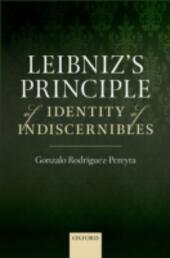 Leibnizs Principle of Identity of Indiscernibles