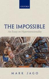 Impossible: An Essay on Hyperintensionality