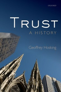 Ebook in inglese Trust: A History Hosking, Geoffrey