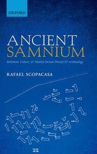 Foto Cover di Ancient Samnium: Settlement, Culture, and Identity between History and Archaeology, Ebook inglese di Rafael Scopacasa, edito da OUP Oxford