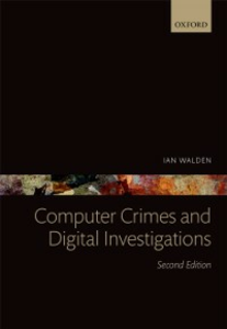 Ebook in inglese Computer Crimes and Digital Investigations Walden, Ian