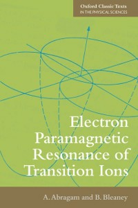 Ebook in inglese Electron Paramagnetic Resonance of Transition Ions Abragam, A. , Bleaney, B.