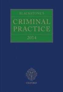 Ebook in inglese Blackstone's Criminal Practice 2014