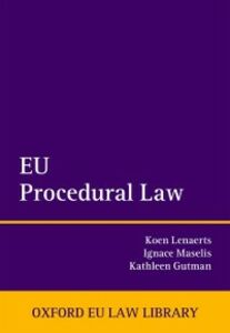 Ebook in inglese EU Procedural Law Gutman, Kathleen , Lenaerts, Koen , Maselis, Ignace