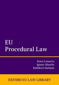 Ebook in inglese EU Procedural Law Gutman, Kathleen , Lenaerts, Koen , Maselis, Ignace