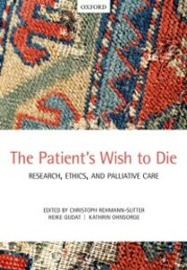 Ebook in inglese Patients Wish to Die: Research, Ethics, and Palliative Care -, -