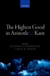 Highest Good in Aristotle and Kant
