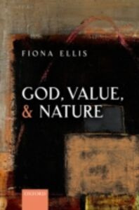 Ebook in inglese God, Value, and Nature Ellis, Fiona