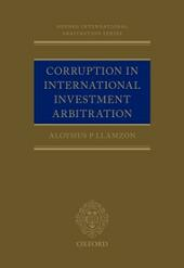 Corruption in International Investment Arbitration