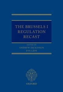 Ebook in inglese Brussels I Regulation Recast Dickinson, Andrew , Lein, Eva