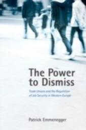 Power to Dismiss: Trade Unions and the Regulation of Job Security in Western Europe