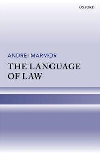 Foto Cover di Language of Law, Ebook inglese di Andrei Marmor, edito da OUP Oxford