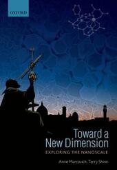 Toward a New Dimension: Exploring the Nanoscale