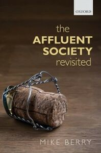 Ebook in inglese Affluent Society Revisited Berry, Mike