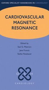 Ebook in inglese Cardiovascular Magnetic Resonance Francis, Jane , Myerson, Saul G. , Neubauer, Stefan