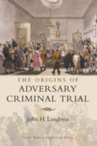 Ebook in inglese Origins of Adversary Criminal Trial Langbein, John  H.