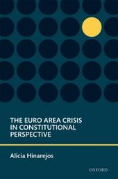 Euro Area Crisis in Constitutional Perspective